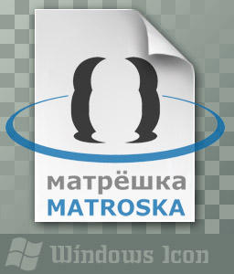 Matroska File - Icon by ssx
