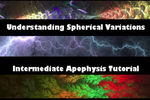 Understanding Spherical Transforms: Apophysis Tut