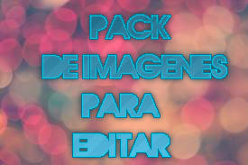 Pack de Imagenes para editar by TutorialesPink1