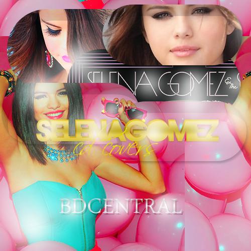 Selena Gomez Edited Cd Covers by BlingDesignsART