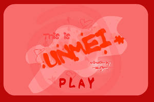 This is UNMEI by Skaijo