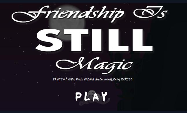 Friendship is STILL Magic by Skaijo