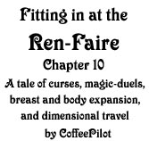 Fitting in at the Ren-Faire - Ch.10 by CoffeePilot