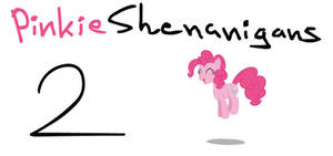 Pinkieshenanigans 2