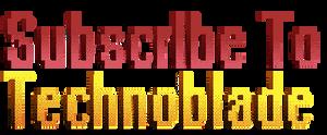 Subscribe To Technoblade (Gif)