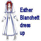 Esther Blanchett dress up