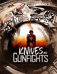 Knives and Gunfights