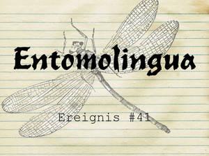 Entomolingua: Ereignis #41