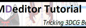 PMDeditor Tutorial - Tricking 3DCG bones by mmdyesbutterfly