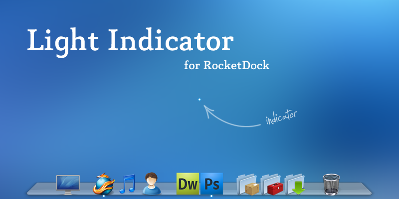 Light Indicator for RocketDock by majesticskull