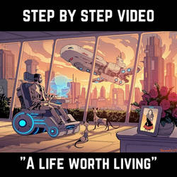 A life worth living. Step by Step