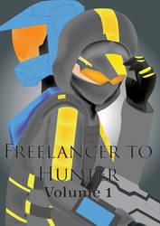 Freelancer to Hunter: Volume 1