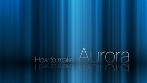 Aurora tutorial
