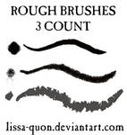 Rough Brushes