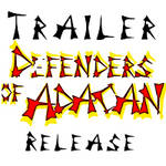 Trailer release of Part 1 Defenders of Adacan by PeKj