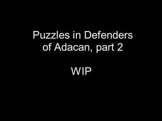 Puzzles in Defenders of Adacan