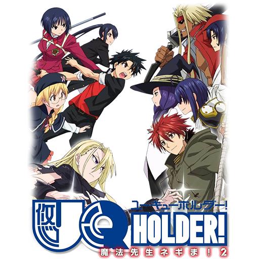 UQ Holder!: Mahou Sensei Negima! 2 - UQ Holder!, Yuukyuu Holder, Eternal Holder