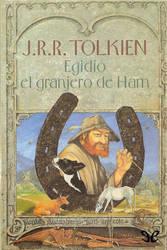 Egidio, el Granjero de Ham - J. R. R. Tolkien by annasolis