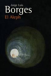 El Aleph - Jorge Luis Borges by annasolis