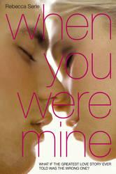 When You Were Mine - Rebecca Serle by annasolis