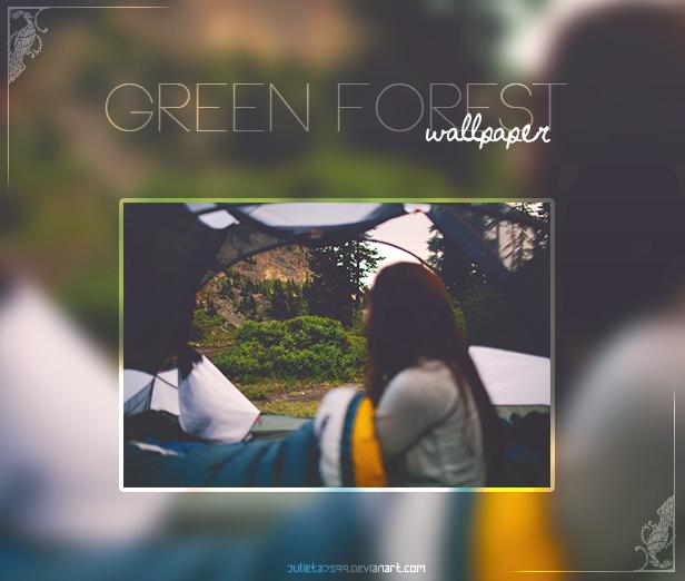 Green Forest {Wallpaper} by Julieta7599