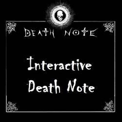 Interactive Death Note