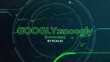 Toonami - Googly Snoogly Lowercase