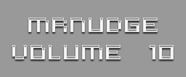 MrNudge Volume 10 by MrNudge