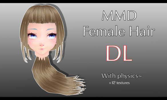 [MMD - Part] Female Hair + DL