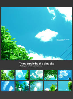 There surely be the blue sky