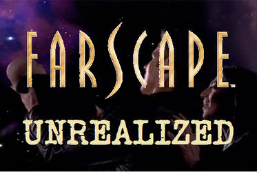 Farscape Unrealized - s01e01 - No Takebacks