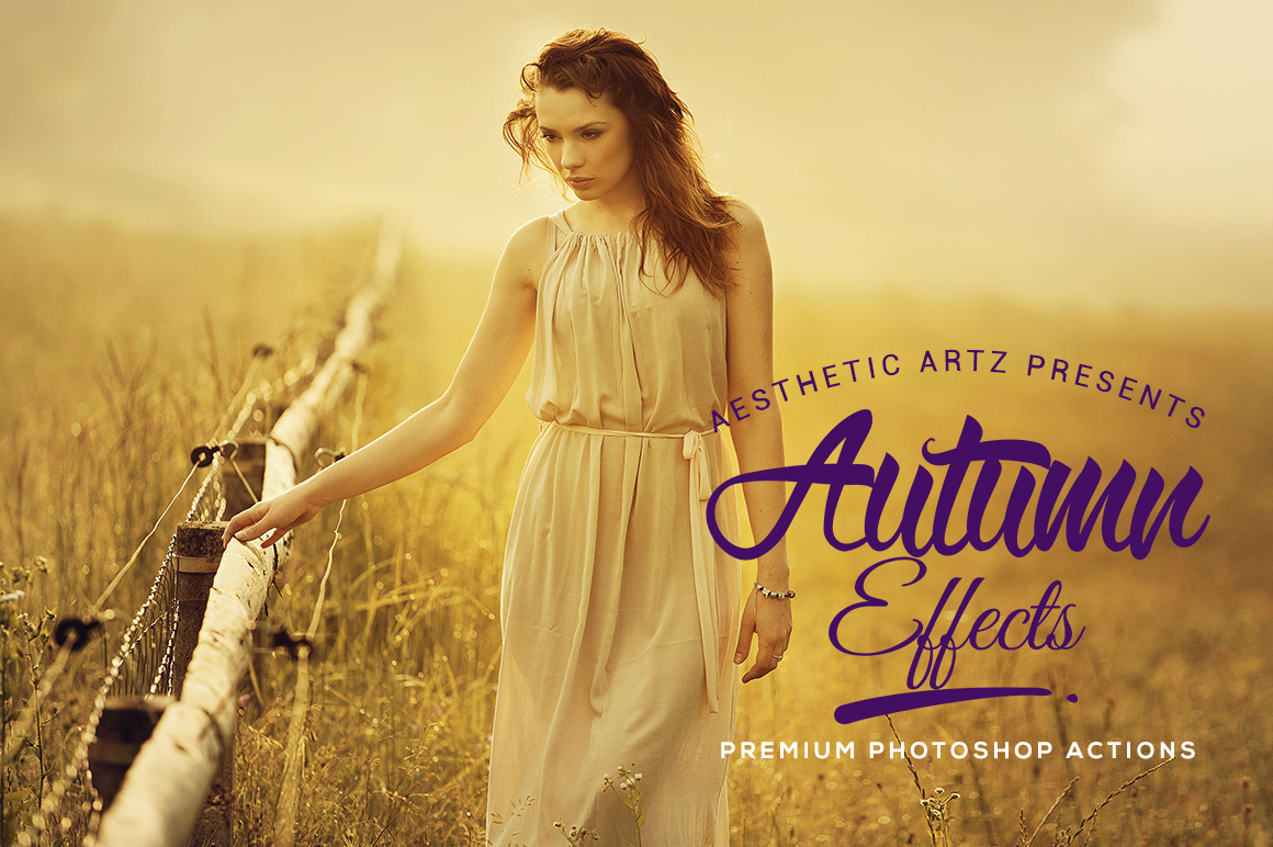 Free Aesthetic Autumn Effects Photoshop Actions