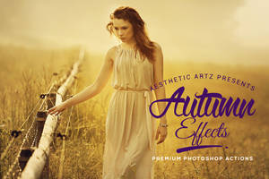 Free Aesthetic Autumn Effects Photoshop Actions by AestheticArtz
