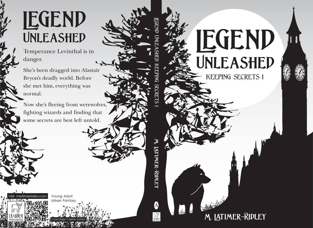 Legend Unleashed (Keeping Secrets 1) Prologue