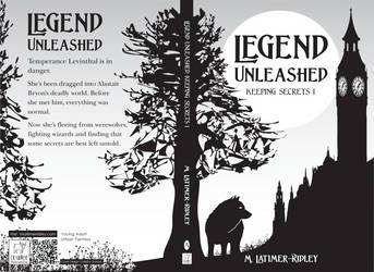 Legend Unleashed (Keeping Secrets, 1) Chapter 6 by mlatimerridley