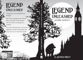 Legend Unleashed (Keeping Secrets, 1) Chapter 8 by mlatimerridley