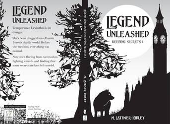 Legend Unleashed (Keeping Secrets, 1)  Chapter 17 by mlatimerridley