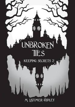 Unbroken Ties (Keeping Secrets 2) Prologue