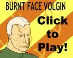 Burnt Face Volgin