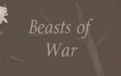 Beasts of War - Animatic