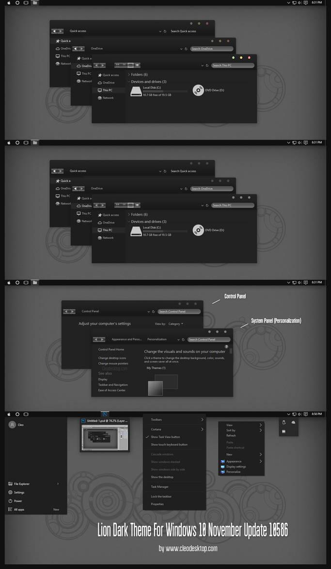 Lion Dark Theme For Windows10 November Update by Cleodesktop