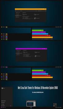 Met Crow Dark Theme Windows 10 1511 Build 10586