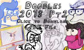 Doodles 2013 Pt2 by LaptopGeek