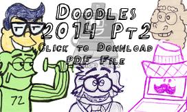 Doodles 2014 Pt2 by LaptopGeek