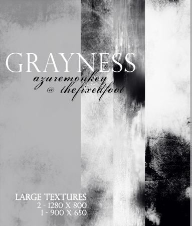 Grayness by azuremonkey