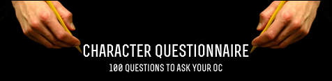 100 Questions to Ask Your OC by viralremix on DeviantArt