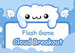 Flash Game- Cloud breakout