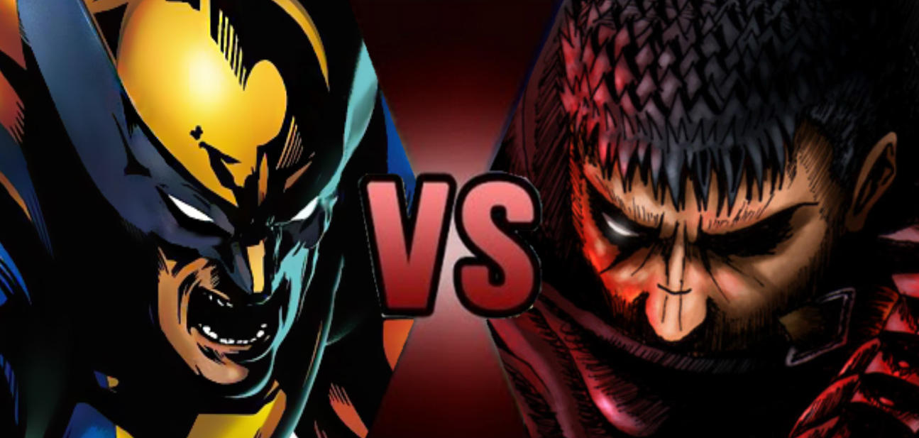 Death Battle: Wolverine vs Guts Prelude by HeroicDefender97 on
