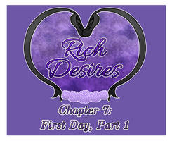 Rich Desires  Chapter 7