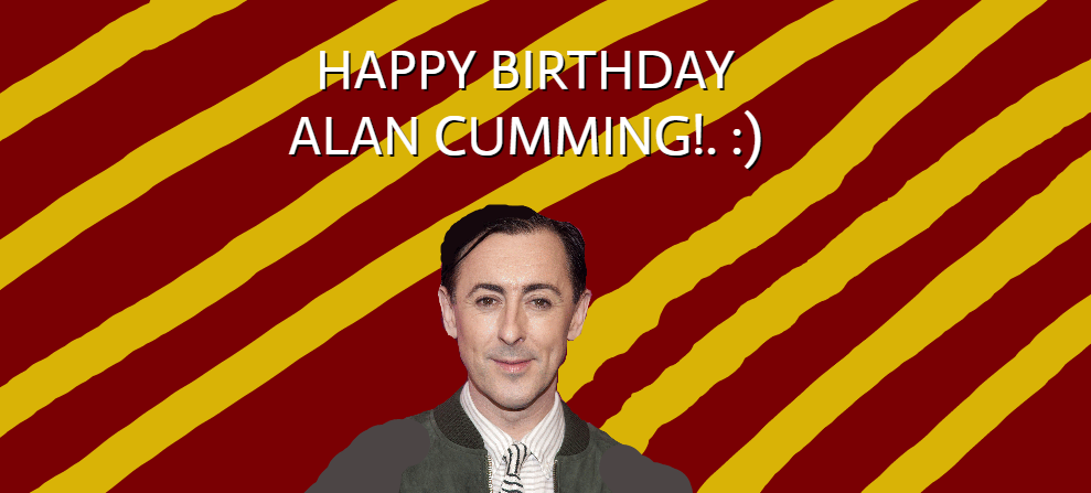 HAPPY BIRTHDAY ALAN CUMMING!. :) by Nolan2001